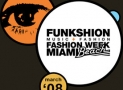 FUNKSHION: Fashion Week Miami Beach 2008