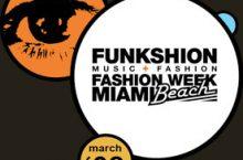 FUNKSHION: Fashion Week Miami Beach 2008